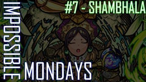 Impossible Mondays -7 - Shambhala
