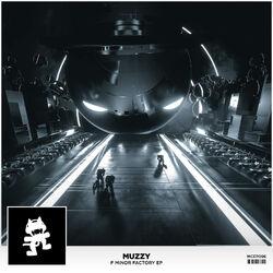 Muzzy - F Minor Factory EP