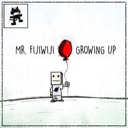 Mr FijiWiji - Growing Up EP