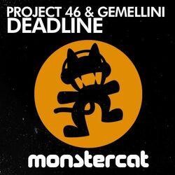 Project 46 & Gemellini - Deadline