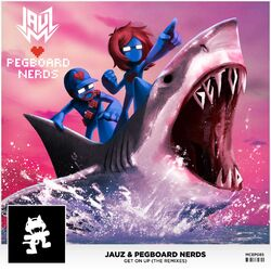 Jauz & Pegboard Nerds - Get On Up (The Remixes)