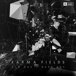 Karma Fields - New Age Dark Age (Deluxe)