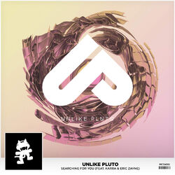 Unlike Pluto - Searching For You (feat. KARRA & Eric Zayne)