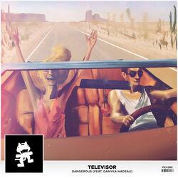Televisor - Dangerous (feat. Danyka Nadeau)