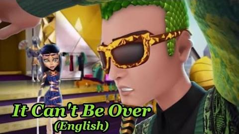 Monster High Boo York - It Can't Be Over (feat. Cleo de Nile & Deuce Gorgon)