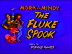 Mork & Mindy The Animated Series 16 The Fluke Spook