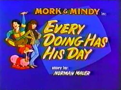 Mork & Mindy The Animated Series 07 Every Doing Has His Day