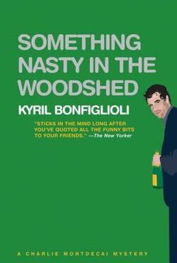 Somethingnastyinthewoodshed