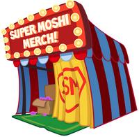 Super Moshi Merch!