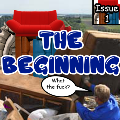 In this issue a guy works on a landfill and gets attacked by a mutated couch called <a href=