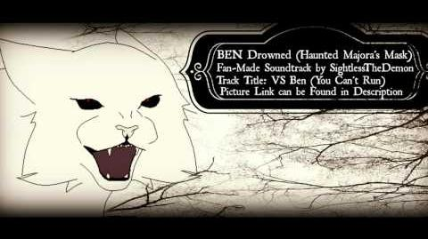 Ben Drowned Soundtrack- VS Ben (You Can't Run) ~Request~