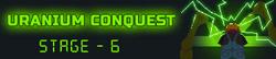 Uranium Conquest - Stage 6