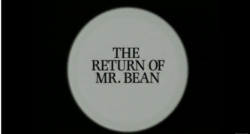 The-Return-of-Mr-Bean