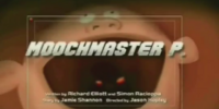 Moochmaster P.