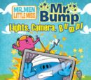 Mr. Bump: Lights, Camera, Bump