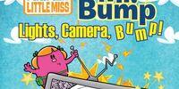 Mr. Bump: Lights, Camera, Bump