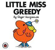 Litel Miss Greedy