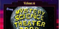 The Mystery Science Theater 3000 Collection, Volume 6