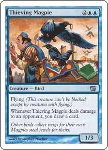 Thieving Magpie 8ED