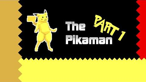 The Pikaman - Part 1 3
