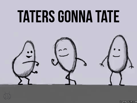 File:Taters gonna tate.png