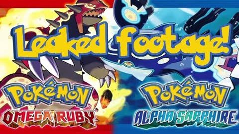 LEAKED OMEGA RUBY ALPHA SAPPHIRE FOOTAGE