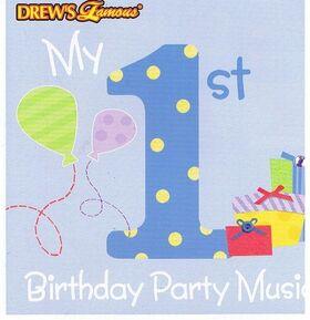 DrewsFamousMy1stBirthdayPartyMusic