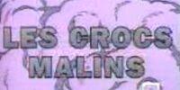 Les Crocs Malins