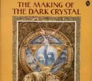The Making of the Dark Crystal