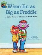 When I'm as Big as Freddie