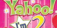 Yahoo! I'm 2