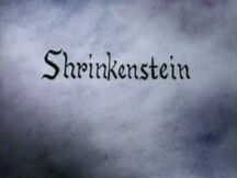 Shrinkenstein