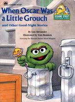When Oscar Was a Little Grouch