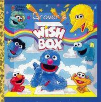 Grover's wish box