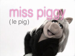 Muppetism Miss Piggy le pig