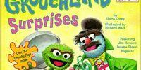 Grouchland Surprises