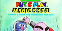 Put & Play Magic Show