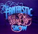 Die fantastische Miss Piggy Show
