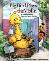 Big Bird Plays the Violin