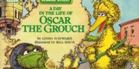 A Day in the Life of Oscar the Grouch