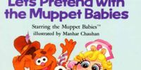 Let's Pretend with the Muppet Babies