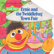 Ernie and the Twiddlebug Town Fair