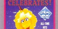 Sesame Street Celebrates!