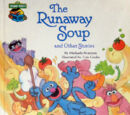 The Runaway Soup and Other Stories
