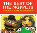The Best of the Muppets: 15 Sound-Alike Favourites