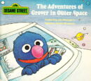 The Adventures of Grover in Outer Space