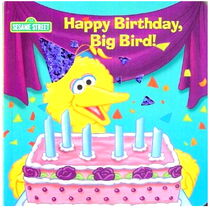 Happy Birthday, Big Bird!