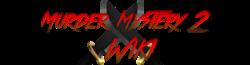 Murder Mystery 2 Wiki