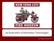 NYCFireMuseumPresentation