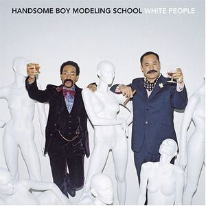Handsome Boy Modeling School - White People - Front Cover